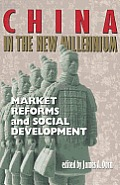 China in the New Millennium Market Reforms & Social Development