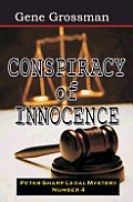 Conspiracy of Innocence: Peter Sharp Legal Mystery #4
