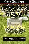 Legally Dead: Peter Sharp Legal Mystery #12