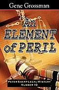 An Element Of Peril: Peter Sharp Legal Mystery #10