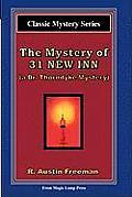 The Mystery of 31 New Inn: A Dr. Thorndyke Mystery