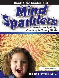 Mind Sparklers: Fireworks for Igniting Creativity in Young Minds (Book 1)