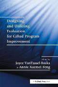 Designing & Utilizing Evaluation For Gifted