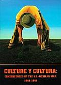 Culture y Cultura Consequence of the U S Mexican War 1846 1848