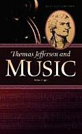 Thomas Jefferson & Music