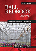 Ball Redbook Volume 1 Greenhouses & Equipment