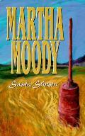 Martha Moody A Novel