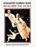 Remember The Secret