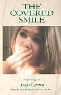 The Covered Smile