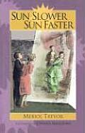 Sun Slower Sun Faster