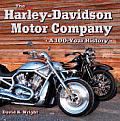 Harley Davidson Motor Co 100 Year Hist
