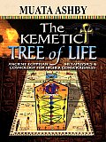 Kemetic Tree of Life Ancient Egyptian Metaphysics & Cosmology for Higher Consciousness