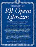 Book Of 101 Opera Librettos Deluxe Edition