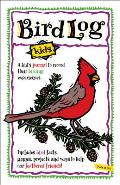 Bird Log A Kids Journal To Record Their Birding Experiences
