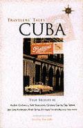Travelers Tales Cuba 1st Edition