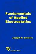 Fundamentals of Applied Electrostatics