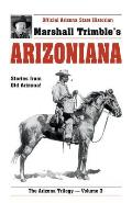 Arizoniana Stories from Old Arizona