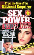 Sex Power & Murder Chandra Levy & Gary
