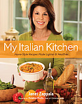 My Italian Kitchen Home Style Recipes Made Lighter & Healthier