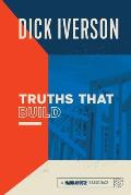 Truths That Build