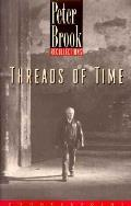 Threads Of Time Recollections
