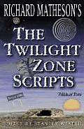 Richard Mathesons The Twilight Zone Volume 2