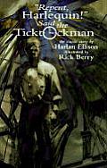Repent Harlequin Said The Ticktockman