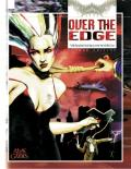 Over The Edge: The Role-Playing Game of Surreal Danger: Second Edition: Over the Edge RPG: AG 2002