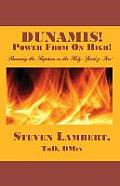 Dunamis! Power from on High!