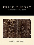 Price Theory: A Provisional Text
