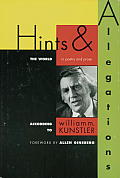 Hints and Allegations: The World (in Poetry and Prose) According to