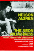 Neon Wilderness The Classic Story
