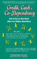 Credit Cash & Co Dependency How The Way