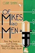 Of Mikes and Men: From Ray Scott to Curt Gowdy: Tales from the Pro Football Booth