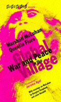 War & Peace In The Global Village