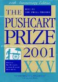 The Pushcart Prize XXV: Best of the Small Presses