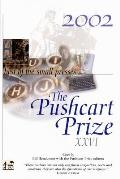 Pushcart Prize XXVI Best of the Small Presses