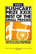 Pushcart Prize XXIX Best of the Small Presses