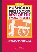 Pushcart Prize XXXIX Best of the Small Presses 2015 Edition