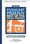 Pushcart Prize XLlV 2020 edition Best of the Small Presses 2020 Edition