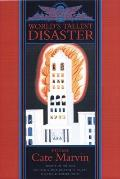 Worlds Tallest Disaster