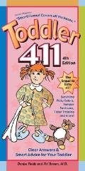 Toddler 411 Clear Answers & Smart Advice for Your Toddler