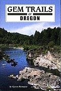 Gem Trails Of Oregon 3rd Edition