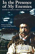 In The Presence Of My Enemies Memoirs Of Tibetan Nobleman Tsipon Shuguba