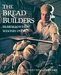 Bread Builders Hearth Loaves & Masonry Ovens