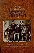 Historical Nevada Magazine Outstanding Historical Features from the Pages of Nevada Magazine