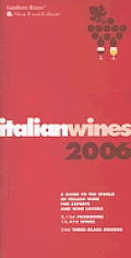 Italian Wines 2006 A Guide To The World Of Ita