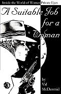 Suitable Job for a Woman Inside the World of Women Private Eyes