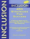Inclusion 450 Strategies for Success A Practical Guide for All Educators Who Teach Students with Disabilities