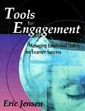 Tools for Engagement Managing Emotional States for Learner Success
